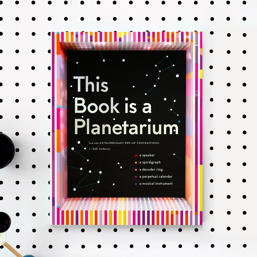 Kelli Anderson - This Book is a Planetarium